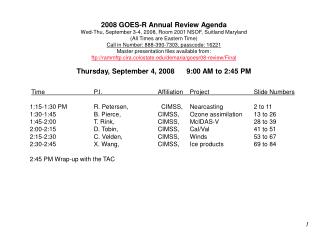2008 GOES-R Annual Review Agenda Wed-Thu, September 3-4, 2008, Room 2001 NSOF, Suitland Maryland