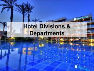 Hotel Divisions & Departments