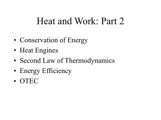 Heat and Work: Part 2