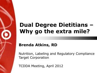 Dual Degree Dietitians –  Why go the extra mile?