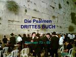 Die Psalmen DRITTES BUCH