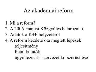 Az akadémiai reform