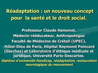 Réadaptation : un nouveau concept pour  la santé et le droit social.