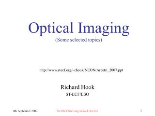 Optical Imaging (Some selected topics)