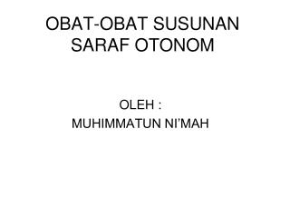 OBAT-OBAT SUSUNAN SARAF OTONOM
