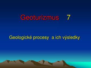 Geoturizmus 7