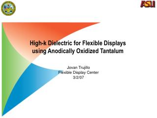 High-k Dielectric for Flexible Displays using Anodically Oxidized Tantalum