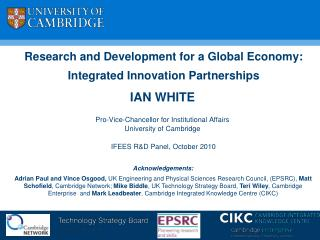 Research and Development for a Global Economy: Integrated Innovation Partnerships