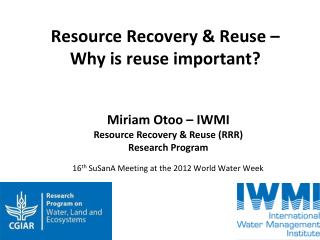 Resource Recovery & Reuse � Why is reuse important?