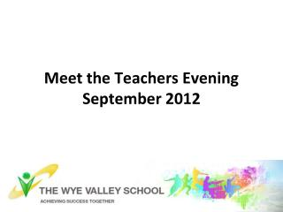Meet the Teachers Evening September 2012