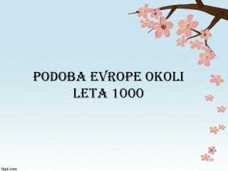 PODOBA EVROPE OKOLI LETA 1000