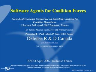Software Agents for Coalition Forces