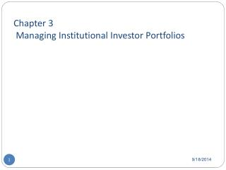 Chapter 3  Managing Institutional Investor Portfolios