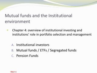 Mutual funds and the Institutional environment