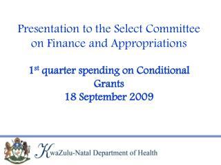 Summary of Conditional Grants