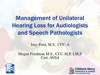 Management of Unilateral Hearing Loss for Audiologists and Speech Pathologists