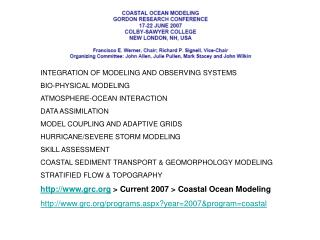 INTEGRATION OF MODELING AND OBSERVING SYSTEMS BIO-PHYSICAL MODELING  ATMOSPHERE-OCEAN INTERACTION