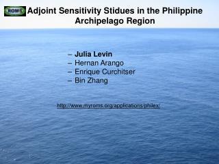 Adjoint Sensitivity Stidues in the Philippine Archipelago Region
