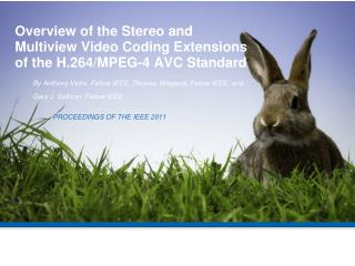 Overview of the Stereo and Multiview Video Coding Extensions of the H.264