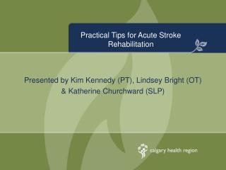Practical Tips for Acute Stroke Rehabilitation