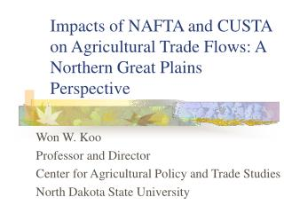 Impacts of NAFTA and CUSTA on Agricultural Trade Flows: A Northern Great Plains Perspective