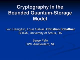 Cryptography In the Bounded Quantum-Storage Model