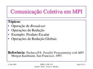 Comunicação Coletiva em MPI