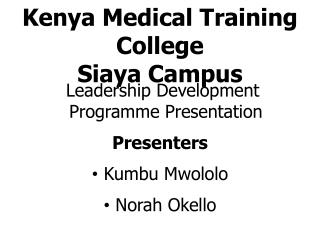 Kenya Medical Training College  Siaya Campus