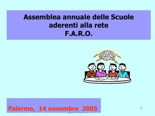 Assemblea annuale delle Scuole aderenti alla rete F.A.R.O.