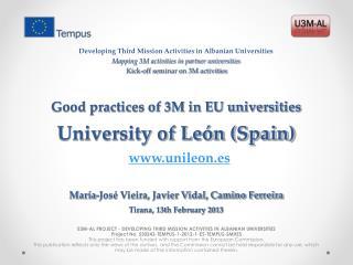 Good practices of 3M in EU universities University of León (Spain)