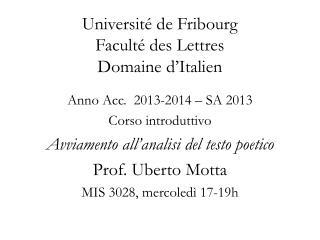 Universit� de Fribourg Facult� des Lettres Domaine d�Italien
