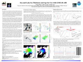 Sea and Lake Ice Thickness and Age for Use with GOES-R ABI