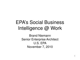 EPA's Social Business Intelligence @ Work