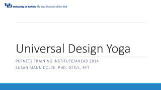 Universal Design Yoga