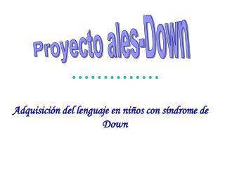 Proyecto ales-Down