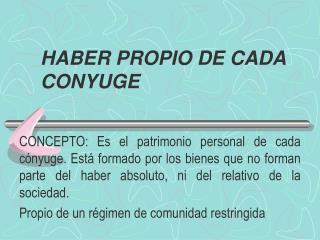 HABER PROPIO DE CADA CONYUGE