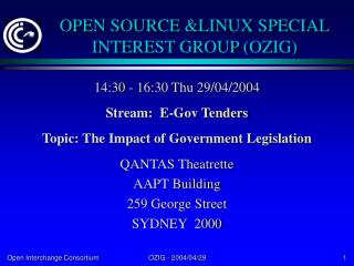 OPEN SOURCE &LINUX SPECIAL INTEREST GROUP (OZIG)