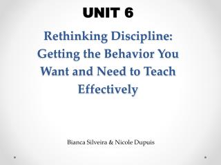 Rethinking Discipline: Getting the Behavior You Want and Need to Teach Effectively