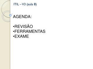 ITIL – V3 (aula 8)