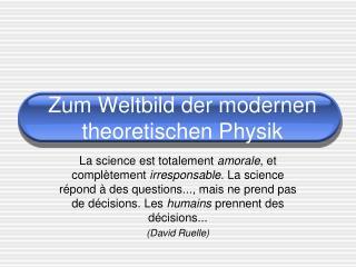 Zum Weltbild der modernen theoretischen Physik