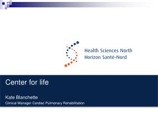 Center for life