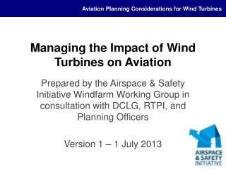 Managing the Impact of Wind Turbines on Aviation