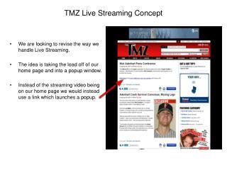 TMZ Live Streaming Concept