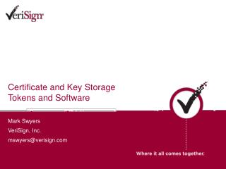 Certificate and Key Storage Tokens and Software