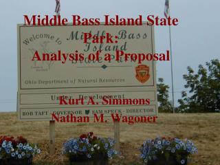Middle Bass Island State Park: Analysis of a Proposal