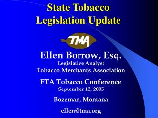 State Tobacco  Legislation Update