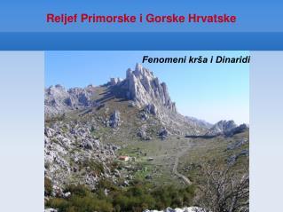 Reljef Primorske i Gorske Hrvatske