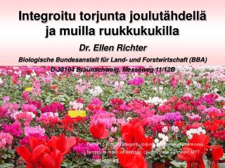 Integroitu torjunta joulutähdellä  ja muilla ruukkukukilla Dr. Ellen Richter