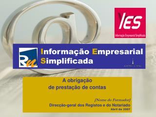 I nformação  E mpresarial  S implificada
