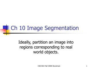 Ch 10 Image Segmentation